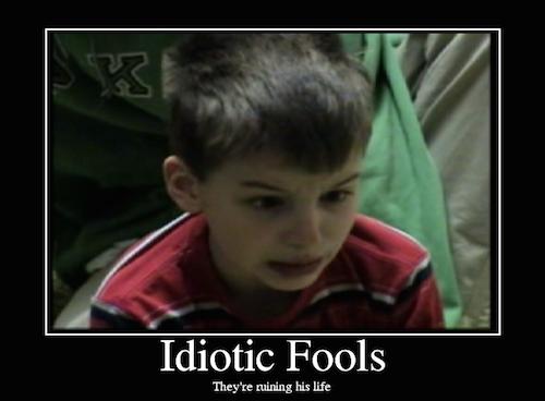 IdioticFools