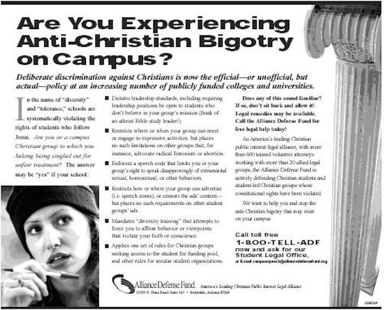 An ad from the Alliance Defense Fund urges students to report discrimination.